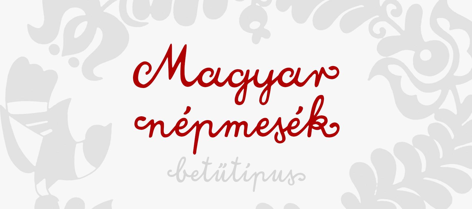 Magyar népmesék betűtípus